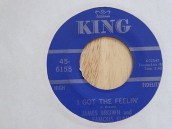 JAMES BROWN & FAMOUS FLAMES -  I got the feelin King USA -68  singel