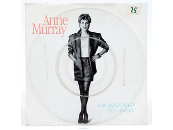 Anne Murray ?– Now And Forever (You And Me) 006 20 1013 7 Singel 1986 - Viksjö - Anne Murray ?– Now And Forever (You And Me) 006 20 1013 7 Singel 1986 - Viksjö