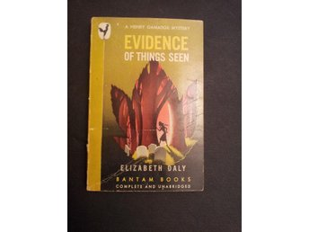 EVIDENCE OF THINGS SEEN AV ELISABETH DALY UTG 1946 AV BANTAM