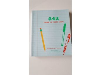 642 Things to write about young writers edition