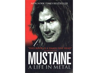 MUSTAINE: A LIFE IN METAL (MEGADETH) BOK