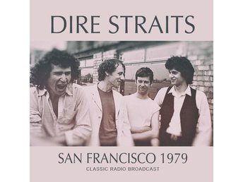 Dire Straits: San Francisco 1979 (FM) (CD)