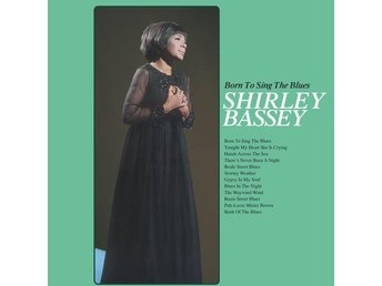 Bassey Shirley: Born to sing the blues (Vinyl LP)