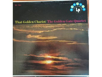 The Golden Gate Quartet ‎– That Golden Chariot