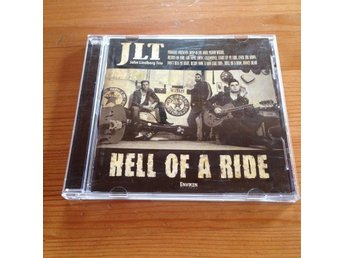 JLT - Hell of a ride   CD