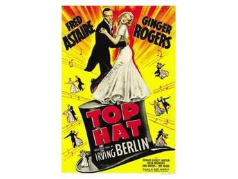 Musikal - Top Hat - Fred Astaire - Ginger Rogers - filmposter