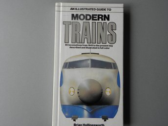 Järnväg. Modern trains - Brian Hollingworth - 1985 - engelsk text.
