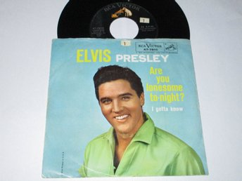 ELVIS PRESLEY US SINGEL ARE YOU LONESOME TO-NIGHT