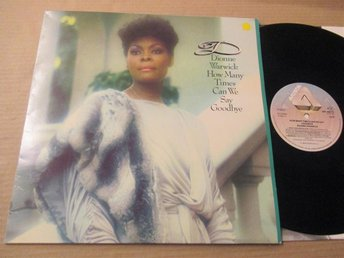 "Dionne Warwick ""How Many Times Can We Say Goodbye"""