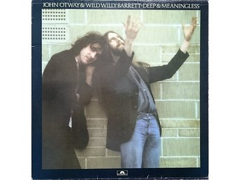 LP John Otway & Wild Willy Barrett Deep and meaningless