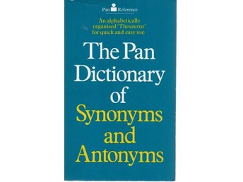 The Pan Dictionary of Synonyms and Antonyms