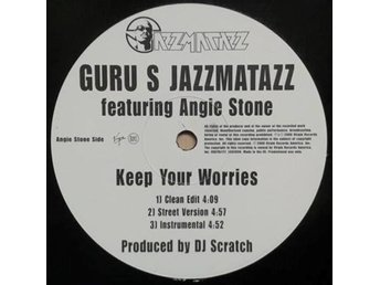 Guru S Jazzmatazz  titel*  Keep Your Worries/ Lift Your Fist* 12 Inch