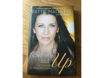 NOWHERE BUT UP, PATTIE MALLETTE