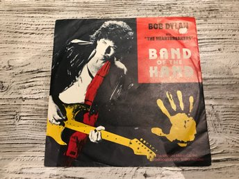 Bob Dylan with the heartbreakers - Band of the hand (258 673-7)