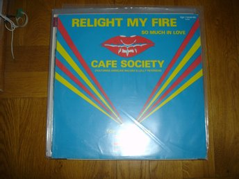 """12"" - Cafe Society - Relight my fire"