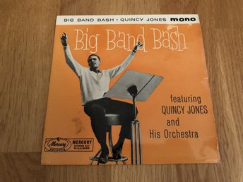 Quincy Jones And His Orchestra - Big Band Bash [Mercury]