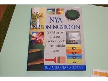 Nya inredningsboken Julia Barnard och Nicholas Barnard - Falun - Nya inredningsboken Julia Barnard och Nicholas Barnard - Falun