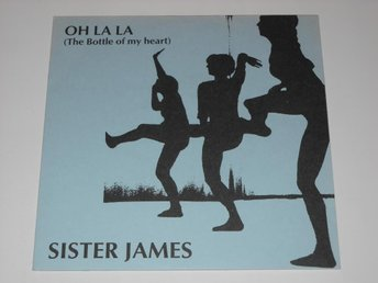 "SISTER JAMES - OH LA LA  7"" WAVE / ALT -87"