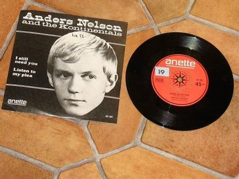 ANDERS NELSON AND THE KONTINENTALS I STILL NEED YOU ANETTE AS 101 VG++ RARE!!!!!