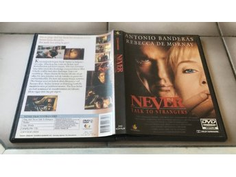 Never talk to strangers - Antonio Banderas/Rebecca de Mornay