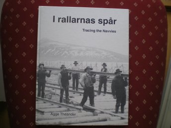 I rallarnas spår  Tracing the Navvies