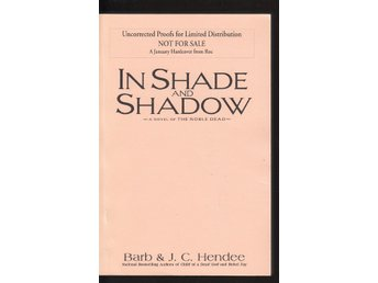 Barb & J. C. Hendee - In shade and shadow Uncorrected proof