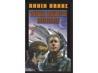 David Drake - Some golden harbor - Uncorrected proof
