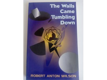 "Robert Anton Wilson RAW  ""The Walls Came Tumbling Down"" BOK"