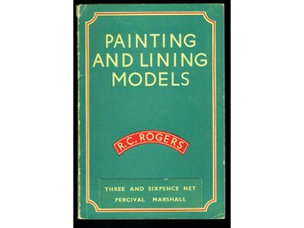Painting and lining models - R. C. Rogers (på engelska)