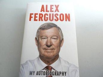 Alex Ferguson My Autobiography - Södertälje - Alex Ferguson My Autobiography - Södertälje