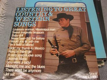 Listening to great country & Western Songs