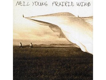 Young Neil: Prairie wind 2005 (CD)