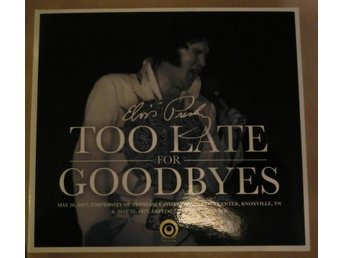 ELVIS PRESLEY : TOO LATE FOR GOODBYES  2-CD  RARE