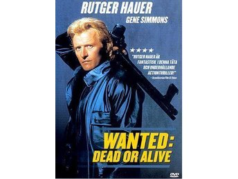 Wanted: dead or alive (1987) Gary Sherman med Rutger Hauer, Gene Simmons - Eskilstuna - Wanted: dead or alive (1987) Gary Sherman med Rutger Hauer, Gene Simmons - Eskilstuna