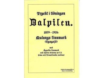 Ur tidn Dalpilen: Malung finnmark Tyngsjö Äppelbo Lima Transtrand - Köping - Ur tidn Dalpilen: Malung finnmark Tyngsjö Äppelbo Lima Transtrand - Köping