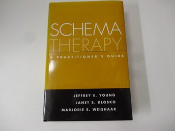 Schema therapy - a practitioners guide