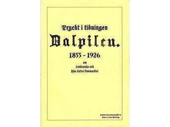 Ur Dalpilen om Lindesnäs och Nås östra finnmark, Vansbro - Köping - Ur Dalpilen om Lindesnäs och Nås östra finnmark, Vansbro - Köping
