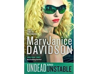 Undead and Unstable / MaryJanice Davidson
