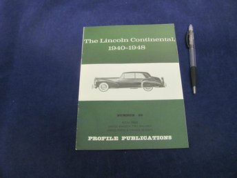 The Lincoln Continental 1940-1948 (#88 Profile Publication)
