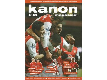 Kanonmagasinet  Nr 40 - 2011 Arsenal Official Supporters Club Sweden