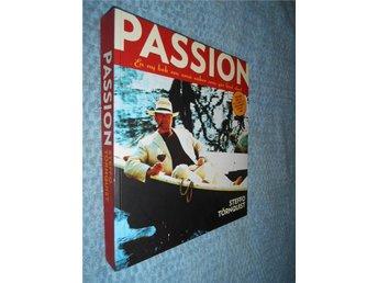 Passion - En ny bok om små saker som gör livet stort - Göteborg - Passion - En ny bok om små saker som gör livet stort - Göteborg