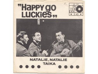 HAPPY GO LUCKIES. SINGEL. NATALIE, NATALIE