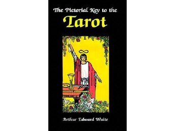 Pictorial Key to the Tarot 9780877282181