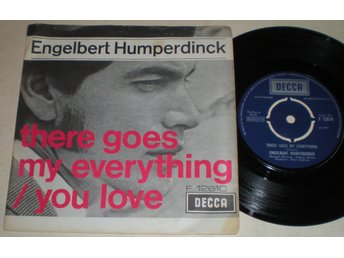 Engelbert Humperdinck 45/PS There goes my everything UK 1967 VG++