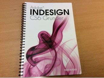 Adobe InDesign CS6 Grunderna Docendo