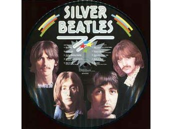 Silver Beatles - Silver Beatles - Vinyl, LP, Album, Picture Disc
