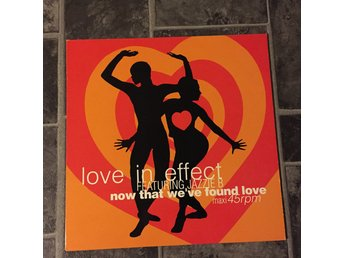 "LOVE IN EFFECT - NOW THAT WE´VE FOUND LOVE. (NEAR MINT 12"")"