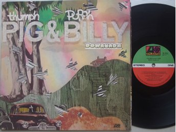 THUMP'N PIG & PUFF'N BILLY-  DOWNUNDA 1973 AUSTRALIA    RARE BILLY THORPE