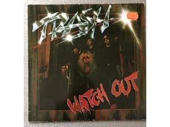Trash - watch out