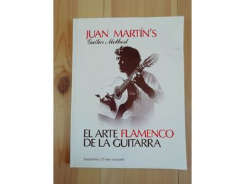 Juan Martin's guitar method: el arte flamenco de la guitarra